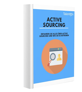 Active Sourcing Der Ultimate Guide