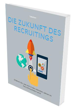 Die Zukunft im Recruiting