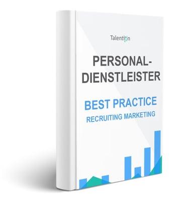 E-Book: Personaldienstleister - Best Practice Recruiting Marketing