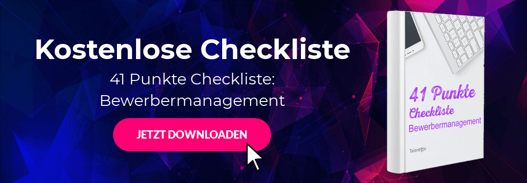 41 Punkte Checkliste: Bewerbermanagement