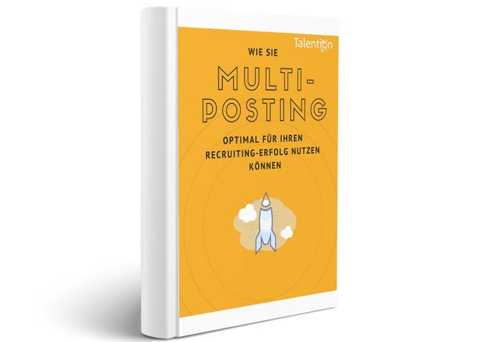 E-Book Wie Sie Multiposting optimal für Ihren Recruiting - Erfolg nutzen können