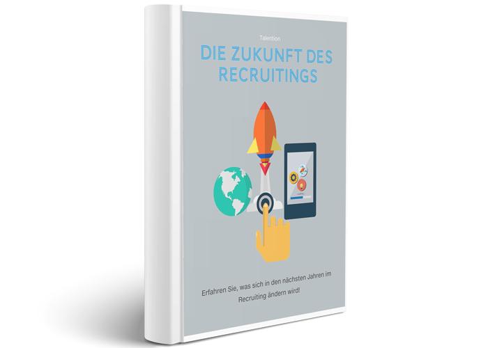 E-Book Die Zukunft des Recruitings